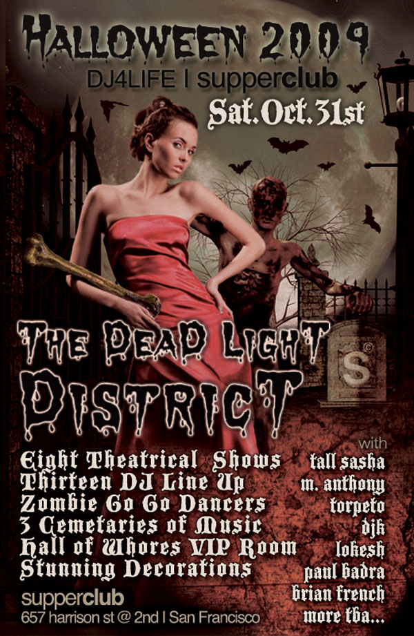 Halloween with DJ4Life at SupperClub SF