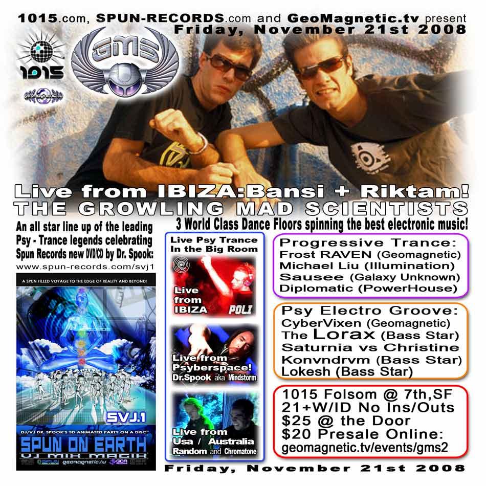 GeoMagnetic.tv and Spun Records @ 1015 Folsom (San Francisco) - Friday Nov. 21st